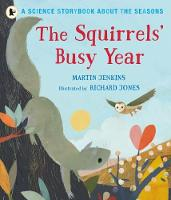 The Squirrels' Busy Year: A Science Storybook about the Seasons (Paperback)
