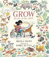 Grow: Secrets of Our DNA (Hardback)