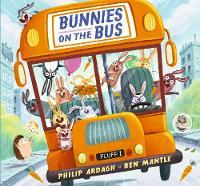 Bunnies on the Bus (Hardback)