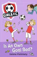 Girls FC 4: Is An Own Goal Bad?