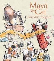 Maya and Cat (Hardback)