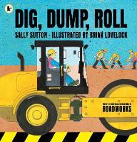 Dig, Dump, Roll (Paperback)