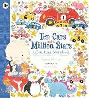 Ten Cars and a Million Stars: A Counting Storybook (Paperback)