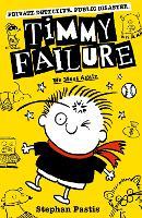 Timmy Failure: We Meet Again - Timmy Failure (Paperback)