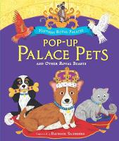 Pop-up Palace Pets and Other Royal Beasts (Hardback)