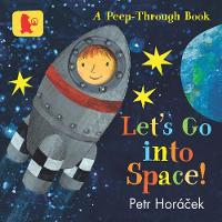 Let's Go into Space! (Board book)