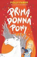 Prima Donna Pony (Paperback)