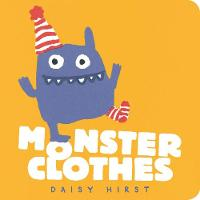 Monster Clothes - Daisy Hirst's Monster Books (Board book)