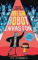 The Day I Started a Mega Robot Invasion (Paperback)