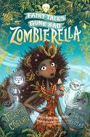 Zombierella: Fairy Tales Gone Bad - Fairy Tales Gone Bad (Paperback)