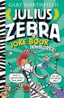 Julius Zebra Joke Book Jamboree - Julius Zebra (Paperback)