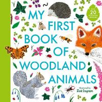 My First Book of Woodland Animals - My First Book of (Hardback)