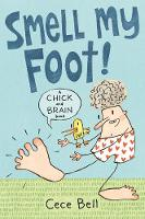 Chick and Brain: Smell My Foot! - Chick and Brain (Paperback)