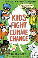 Kids Fight Climate Change: Act now to be a #2minutesuperhero (Paperback)