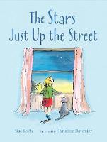 The Stars Just Up the Street (Hardback)