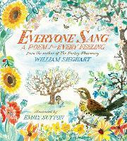 Everyone Sang: A Poem for Every Feeling (Hardback)