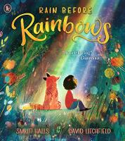 Rain Before Rainbows (Paperback)