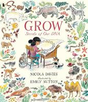 Grow: Secrets of Our DNA (Paperback)
