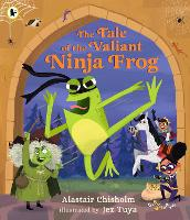 The Tale of the Valiant Ninja Frog (Paperback)