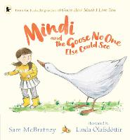 Mindi and the Goose No One Else Could See (Paperback)