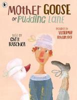 Mother Goose of Pudding Lane (Paperback)