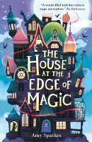 The House at the Edge of Magic (Paperback)