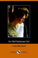 An Old-Fashioned Girl (Paperback)