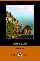 Michael's Crag (Dodo Press) (Paperback)