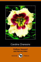 Carolina Chansons, Legends of the Low Country (Dodo Press) (Paperback)
