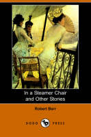In a Steamer Chair and Other Stories (Dodo Press) (Paperback)