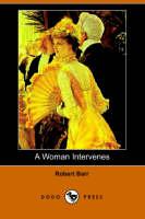 A Woman Intervenes (Dodo Press) (Paperback)