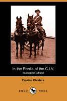 In the Ranks of the C.I.V. (Illustrated Edition) (Dodo Press)