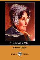 Drusilla with a Million (Dodo Press) (Paperback)