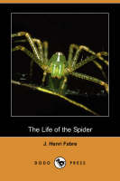 The Life of the Spider (Dodo Press) (Paperback)
