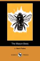 The Mason-Bees (Dodo Press) (Paperback)