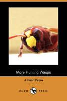 More Hunting Wasps (Dodo Press) (Paperback)