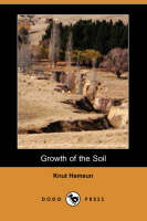Growth of the Soil (Dodo Press) (Paperback)