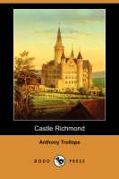 Castle Richmond (Dodo Press) (Paperback)