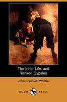 The Inner Life, and Yankee Gypsies (Dodo Press)