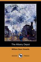 The Albany Depot (Dodo Press) (Paperback)
