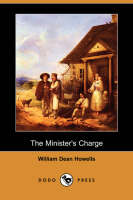 The Minister's Charge (Dodo Press) (Paperback)