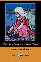 Melchior's Dream and Other Tales (Dodo Press) (Paperback)