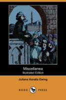 Miscellanea (Illustrated Edition) (Dodo Press) (Paperback)
