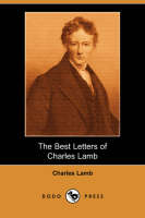 The Best Letters of Charles Lamb (Dodo Press) (Paperback)