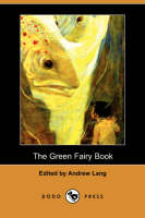 The Green Fairy Book (Dodo Press) (Paperback)