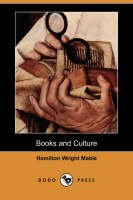 Books and Culture (Dodo Press) (Paperback)