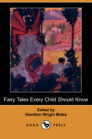 Fairy Tales Every Child Should Know (Dodo Press) (Paperback)