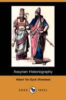 Assyrian Historiography (Dodo Press) (Paperback)