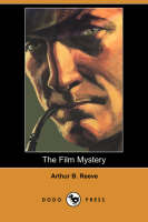 The Film Mystery (Dodo Press) (Paperback)