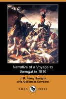 Narrative of a Voyage to Senegal in 1816 (Dodo Press) (Paperback)